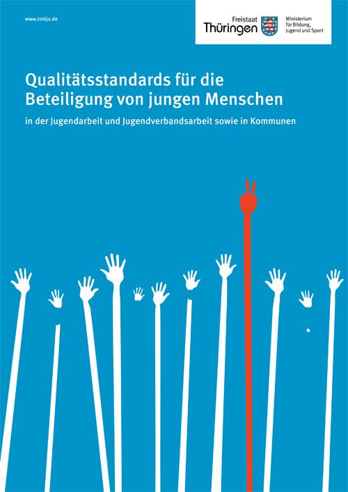 Cover: Qualitätsstandards Betetiligung junger Menschen: symbolisierte Arme, die sich melden